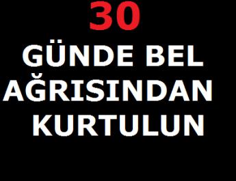 30 GÜNDE BEL AĞRISINDAN KURTULUN